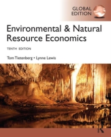 Environmental and Natural Resource Economics : International Student Edition, Paperback Book