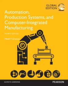 Automation, Production Systems, and Computer-Integrated Manufacturing, Global Edition, Paperback / softback Book