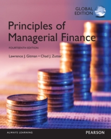 Principles of Managerial Finance with MyFinanceLab, Global Edition, Mixed media product Book