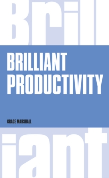 Brilliant Productivity, Paperback Book