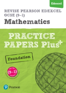 REVISE Edexcel GCSE (9-1) Mathematics Foundation Practice Papers Plus : for the 2015 qualifications, Paperback / softback Book