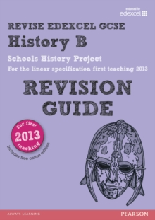 REVISE Edexcel GCSE History B Schools History Project Revision Guide (with online edition) : updated for the Edexcel GCSE History B 2013 linear specification, Mixed media product Book