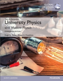 University Physics with Modern Physics, Global Edition, PDF eBook