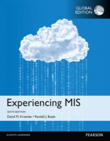 Experiencing MIS, Global Edition, PDF eBook