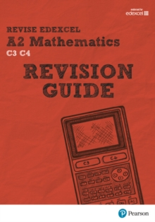 REVISE Edexcel A2 Mathematics Revision Guide, Mixed media product Book