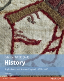 Edexcel GCSE (9-1) History Anglo-Saxon and Norman England, c1060-1088 Student Book, Paperback Book