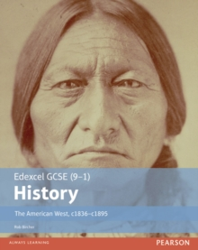 Edexcel GCSE (9-1) History The American West, c1835-c1895 Student Book, Paperback Book