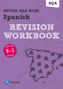 Revise AQA GCSE Spanish Revision Workbook : for the 9-1 exams, Paperback Book