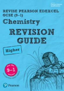 Revise Edexcel GCSE (9-1) Chemistry Higher Revision Guide : (with free online edition), Mixed media product Book