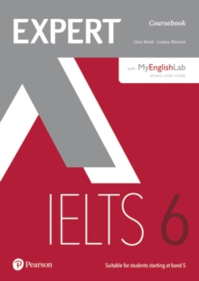 Expert IELTS 6 Coursebook with Online Audio and MyEnglishLab Pin Pack, Mixed media product Book