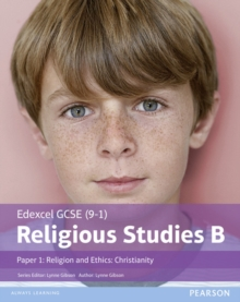 Edexcel GCSE (9-1) Religious Studies B Paper 1: Religion and Ethics - Christianity Student Book, Paperback / softback Book