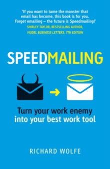 Speedmailing : Turn your work enemy into your best work tool, Paperback / softback Book