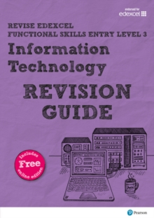 Revise Edexcel Functional Skills ICT Entry Level 3 Revision Guide : includes online edition, Mixed media product Book