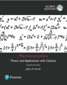 Microeconomics: Theory and Applications with Calculus, Global Edition, Paperback / softback Book