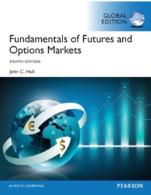 Fundamentals of Futures and Options Markets, Global Edition, Mixed media product Book