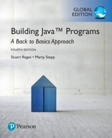 Building Java Programs: A Back to Basics Approach, Global Edition, Mixed media product Book