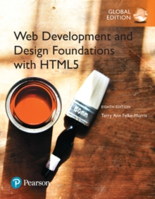 Web Development and Design Foundations with HTML5, Global Edition, Mixed media product Book