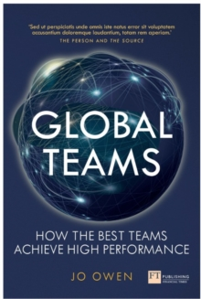 Global Teams : How the best teams achieve high performance, Paperback / softback Book