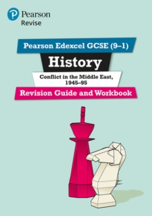 Revise Edexcel GCSE (9-1) History Conflict in the Middle East Revision Guide and Workbook : (with free online edition), Mixed media product Book