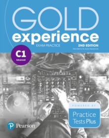 Gold Experience 2nd Edition Exam Practice: Cambridge English Advanced (C1), Paperback / softback Book