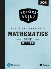 Tutors' Guild AQA GCSE (9-1) Mathematics Higher Tutor Delivery Pack, Mixed media product Book
