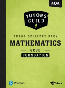 Tutors' Guild AQA GCSE (9-1) Mathematics Foundation Tutor Delivery Pack, Mixed media product Book