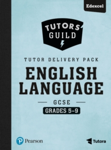 Tutors' Guild Edexcel GCSE (9-1) English Language Grades 5-9 Tutor Delivery Pack, Mixed media product Book