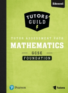 Tutors' Guild Edexcel GCSE (9-1) Mathematics Foundation Tutor Assessment Pack, Mixed media product Book