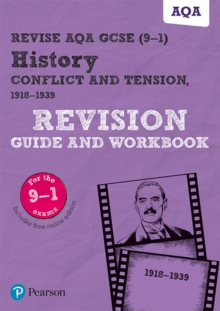 Revise AQA GCSE (9-1) History Conflict and tension, 1918-1939 Revision Guide and Workbook : includes online edition, Mixed media product Book