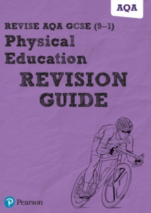 Revise AQA GCSE (9-1) Physical Education Revision Guide : includes online edition, Mixed media product Book