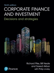 Corporate Finance and Investment : Decisions and Strategies, Paperback Book