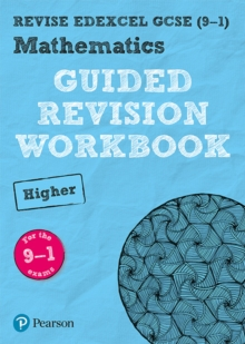 REVISE Edexcel GCSE (9-1) Mathematics Higher Guided Revision Workbook : for the 2015 specification, Paperback Book