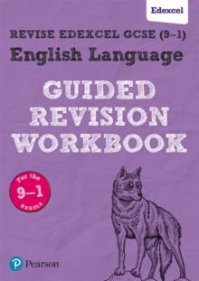 REVISE Edexcel GCSE (9-1) English Language Guided Revision Workbook : for the 2015 specification, Paperback Book