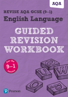 REVISE AQA GCSE English Language Guided Revision Workbook : for the 2015 specification, Paperback Book