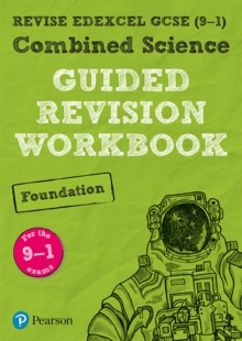 REVISE Edexcel GCSE (9-1) Combined Science Foundation Guided Revision Workbook : for the 2016 specification, Paperback / softback Book