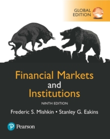 Financial Markets and Institutions, Global Edition, Paperback / softback Book