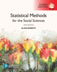 Statistical Methods for the Social Sciences, Global Edition, Paperback / softback Book