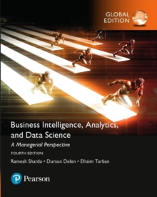 Business Intelligence: A Managerial Approach, Global Edition, Paperback / softback Book
