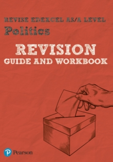 REVISE Edexcel AS/A Level Politics Revision Guide & Workbook : includes online edition, Mixed media product Book