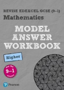 Revise Edexcel GCSE (9-1) Mathematics Higher Model Answer Workbook, Paperback Book