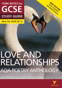 AQA Poetry Anthology - Love and Relationships: York Notes for GCSE (9-1) : Second edition, Paperback / softback Book