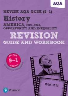 Revise AQA GCSE (9-1) History America, 1920-1973: Opportunity and inequality Revision Guide and Workbook : includes online edition, Mixed media product Book