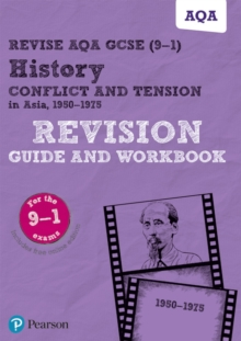 Revise AQA GCSE (9-1) History Conflict and tension in Asia, 1950-1975 Revision Guide and Workbook : includes online edition, Mixed media product Book