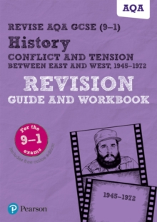 Revise AQA GCSE (9-1) History Conflict and tension between East and West, 1945-1972 Revision Guide and Workbook : includes online edition, Mixed media product Book