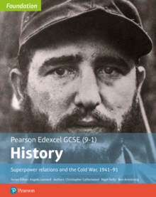 Edexcel GCSE (9-1) History Foundation Superpower relations and the Cold War, 1941-91 Student Book, Paperback / softback Book