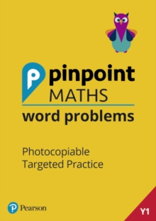 Pinpoint Maths Word Problems Year 1 Teacher Book : Photocopiable Targeted Practice, Mixed media product Book