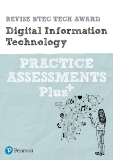 Revise BTEC Tech Award Digital Information Technology Practice Assessments Plus, Paperback / softback Book