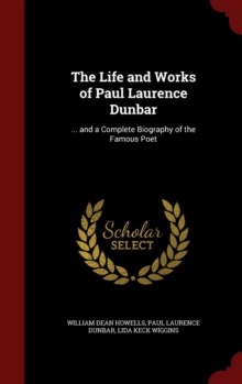 a biography of paul laurence dunbar