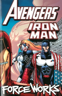 Avengers/Iron Man: Force Works, Paperback Book