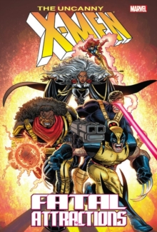 X-Men: Fatal Attractions (New Printing), Paperback Book